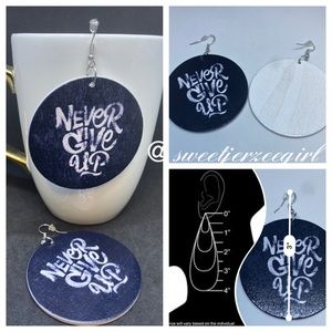 Never Give Up  Graffiti Statement Earrings